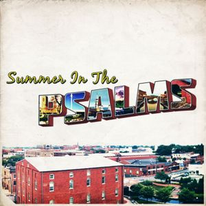 Summer In The Psalms: Psalm 1 & 2