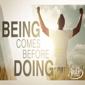 Being Come Before Doing