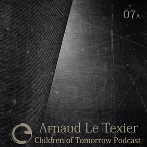Children Of Tomorrow's Podcast 07a - Arnaud Le Texier