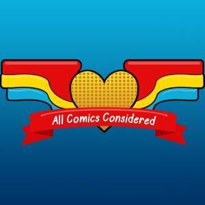 All Comics Considered Special Episode: Marty and Megan R-E-A-D-I-N-G Comics