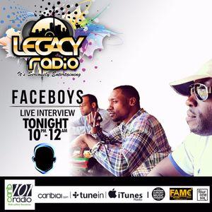 LEGACY RADIO FEB 1ST 2017 - FACE BOYZ