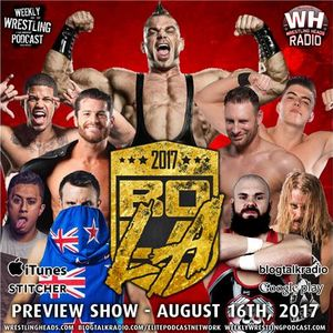 PWG Battle of Los Angeles 2017 Preview Show - Presented by WWP & WHRADIO