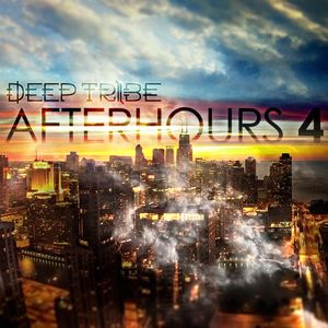 Deep Tribe - AfterHours Vol.4 [FREE DOWNLOAD]