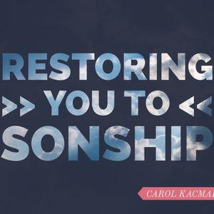 Restoring You To Sonship