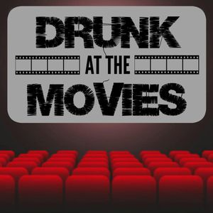"""Drunk At The Movies: EP26 """"That Thing You Do"""""""