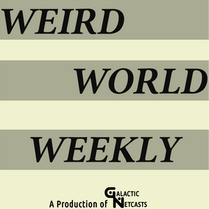 Haunted Cemeteries – Weird World Weekly #94