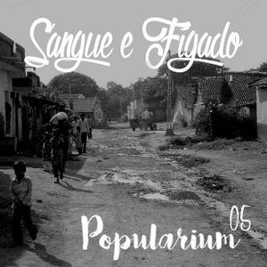 Popularium 05 – Sangue e fígado
