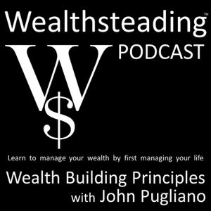 North Korea not WWIII - WEALTHSTEADING Wealth Building Principles with John Pugliano