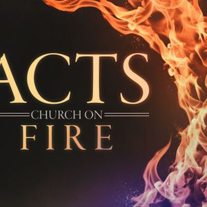 "#42 The Book of Acts: The Church on Fire - ""Developing a Servants Heart"" (Acts 20:25-38) June 4, 201"
