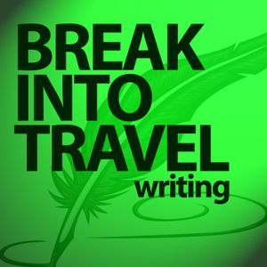 BITW 110: How to Find Unique Travel Stories with Joe Baur - Break Into Travel Writing | Travel | Adv