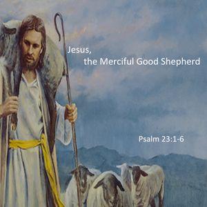 Jesus, the Merciful Good Shepherd