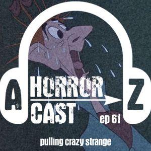 A-Z Horror EP 61: Halloween Cartoons - Pulling Crazy Strange