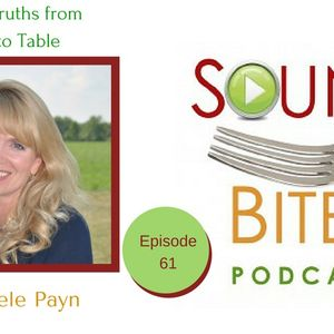 061: Food Truths from Farm to Table – Michele Payn