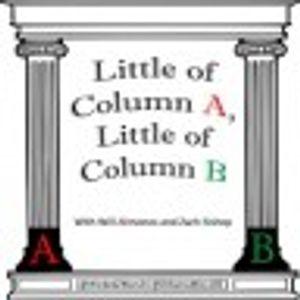 Little of Column A, Little of Column B 6-28-17