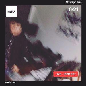 Nowaychris on @WAXXFM - 06/21/17