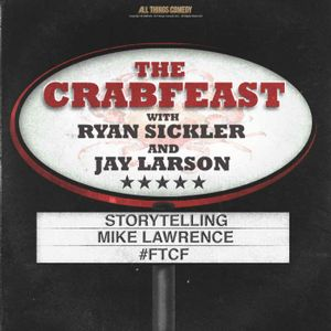 The CrabFeast 266: Mike Lawrence