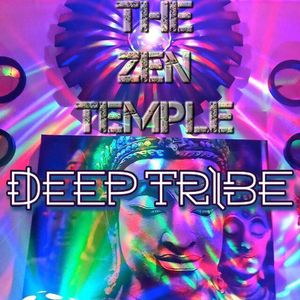 "LIVE From ""The Zen Temple"" (Hollywood, CA) mixed by Deep Tribe [FREE DOWNLOAD]"