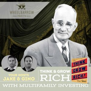 Think and Grow Rich with Multifamily Investing