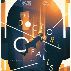 EPISODE 90: THE DOCTOR FALLS review