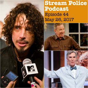 #44 (Clint & Andy Ride Again!) - Chris Cornell; BILL NYE SAVES THE WORLD; LAST MAN STANDING