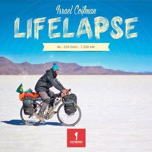 191 - Lifelapse #6 - 230 dias - 7.200 km