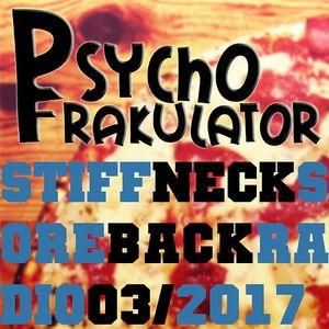 Stiff Neck, Sore Back Radio 03/2017