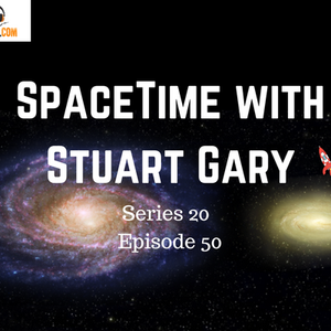 The discovery that's rewritten galactic evolution - SpaceTime with Stuart Gary Series 20 Episode 50