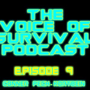 The Voice of Survival 009 - Conner Pech-Kortbein