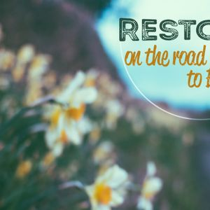 Restored: Restored on the Road to Emmaus