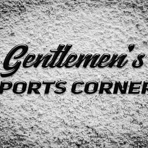 The Gentlemen's Sports Corner 003 - The NBA Report, the MLB and More