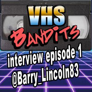 Interview Episode 1 - @Barry_Lincoln83, Video Store Clerk Extraordinaire