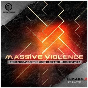 Massive Violence Vol. 2 -mixed by Charter
