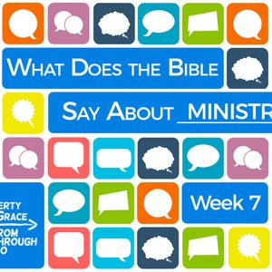 What Does the Bible Say About Ministry?