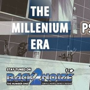 Lesly Groove & The Psychist - The Millenium Era Episode 007 (26.04.2016)