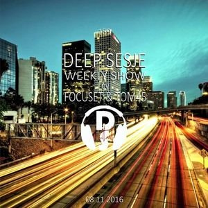 Deep Sesje Weekly Show 159 mixed by TOM45