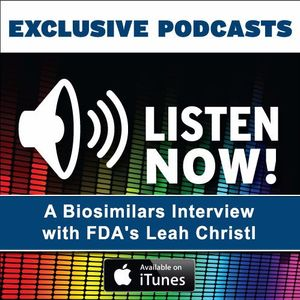 Podcast: A Biosimilars Interview with FDA's Leah Christl