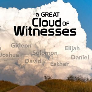7-9-17 A Great Cloud of Witnesses Part 6: Israel - The Manna
