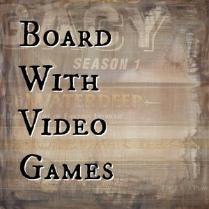 Board with Video Games 7 - PAX Unplugged Recap