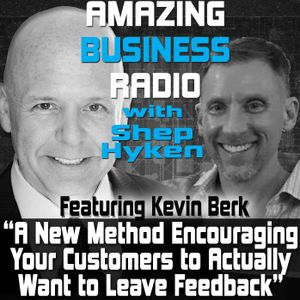 Kevin Berk on How to Get Customers to Want to Leave Reviews