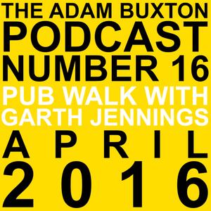 EP.16 - PUB WALK WITH GARTH JENNINGS