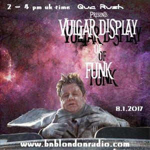 Vulgar display of funk 08.1.17