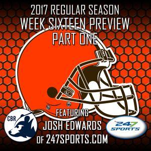 Week Sixteen Pr view Part One - Josh Edwards