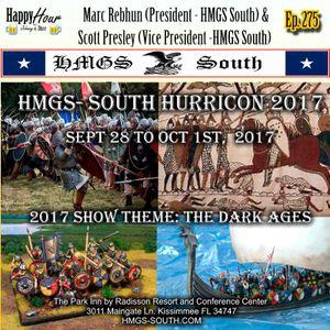 Ep. 275 - Recon 2017 - Marc Rebhun(President HMGS South) & Scott Presley (V.P. - HMGS South)