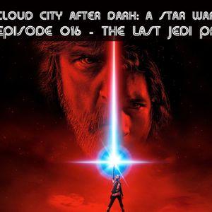 CCAD016 – Last Jedi Predictions