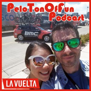PeloTonOfFun Ep57 - Vuelta Wrap Up + Worlds Chat (2017.9.20)
