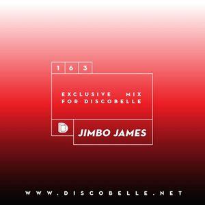 Discobelle Mix 163: Jimbo James
