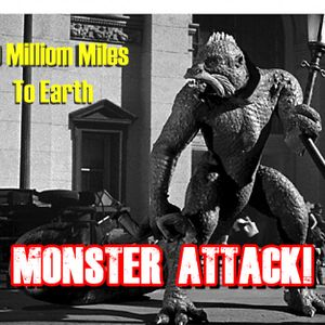 20 Million Miles To Earth | Monster Attack Ep.76