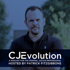 CJ Evolution / December 1st / Episode 158 - Tim Bourquin, Former full time LAPD Officer now Successf
