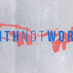 Faith, Not Works
