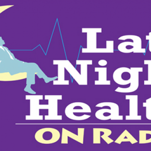 Late Night Health 7/15/17